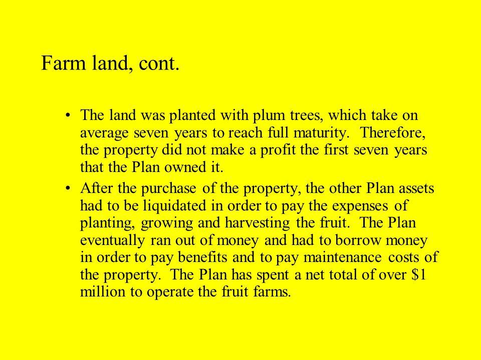 Farm land, cont.