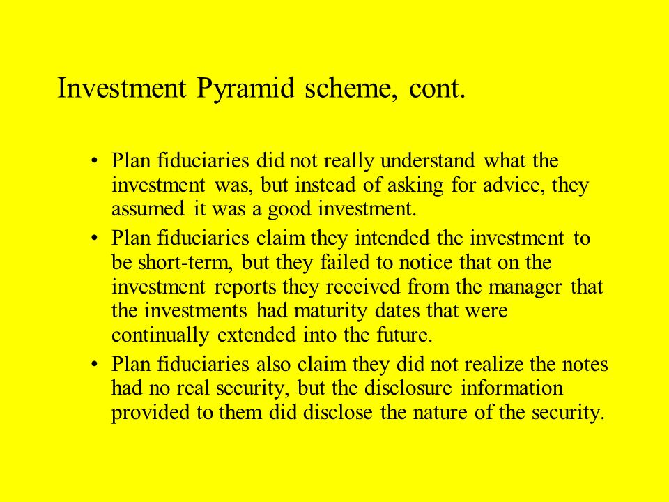 Investment Pyramid scheme, cont.