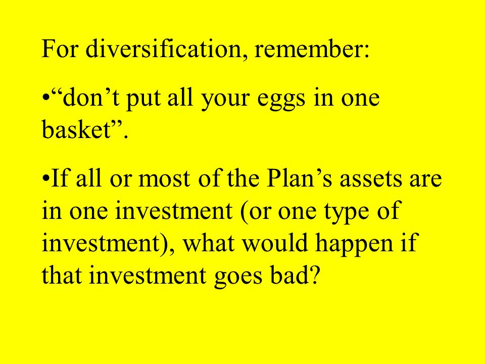 For diversification, remember:
