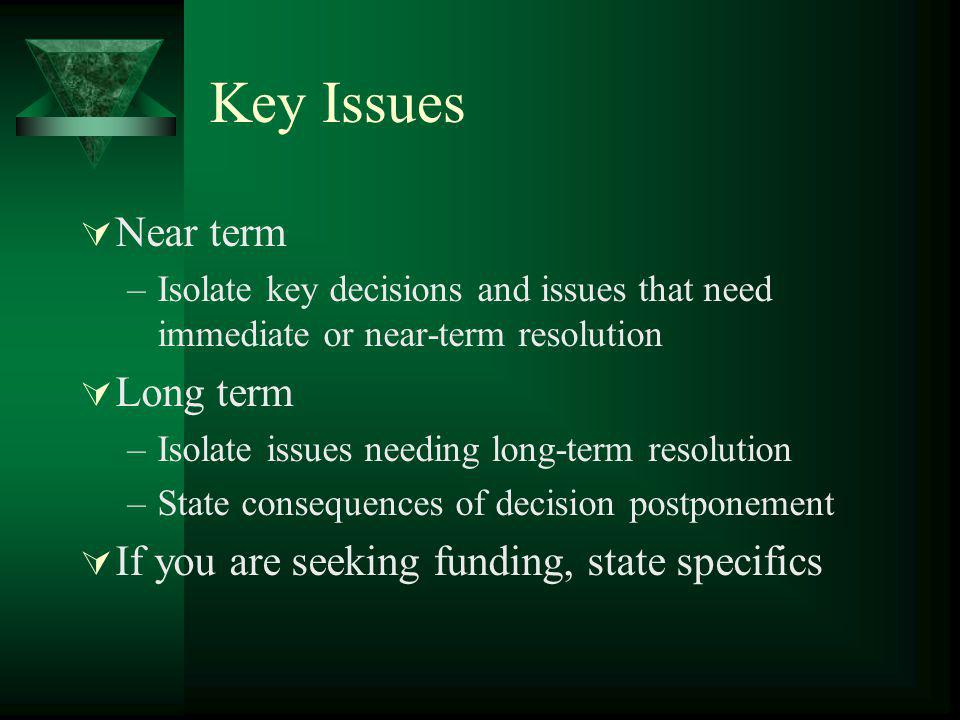 Key Issues Near term Long term