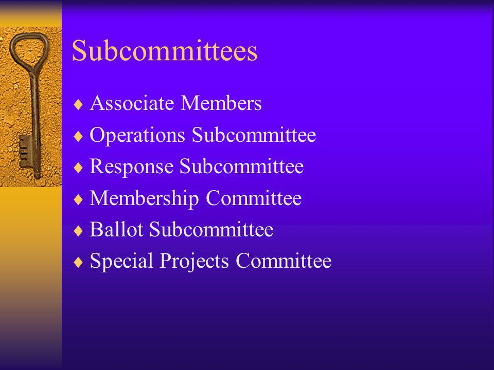 Subcommittees Associate Members Operations Subcommittee