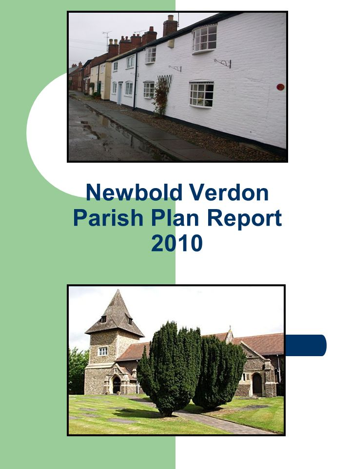 Newbold Verdon Parish Plan Report 2010