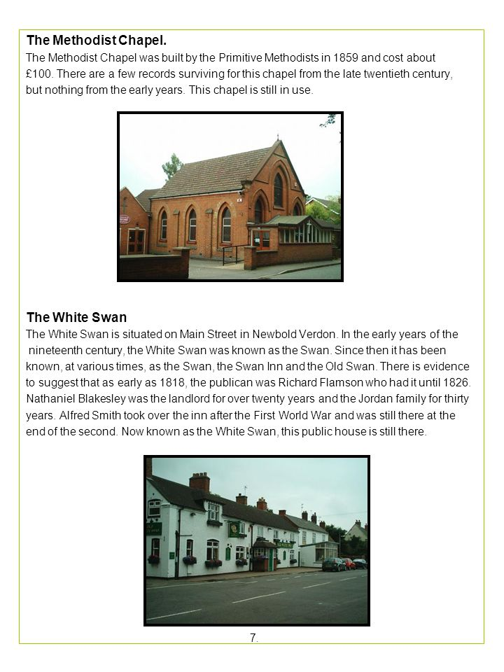 The Methodist Chapel. The White Swan