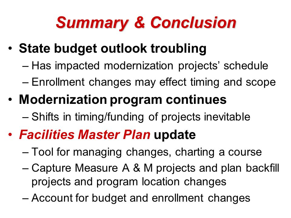 Summary & Conclusion State budget outlook troubling