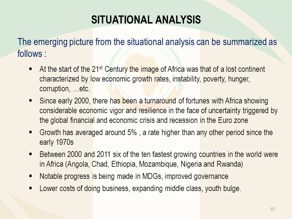 SITUATIONAL ANALYSIS The emerging picture from the situational analysis can be summarized as follows :