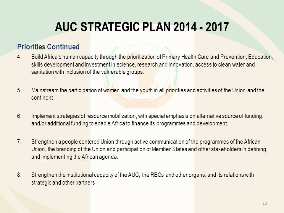 AUC STRATEGIC PLAN 2014 - 2017 Priorities Continued