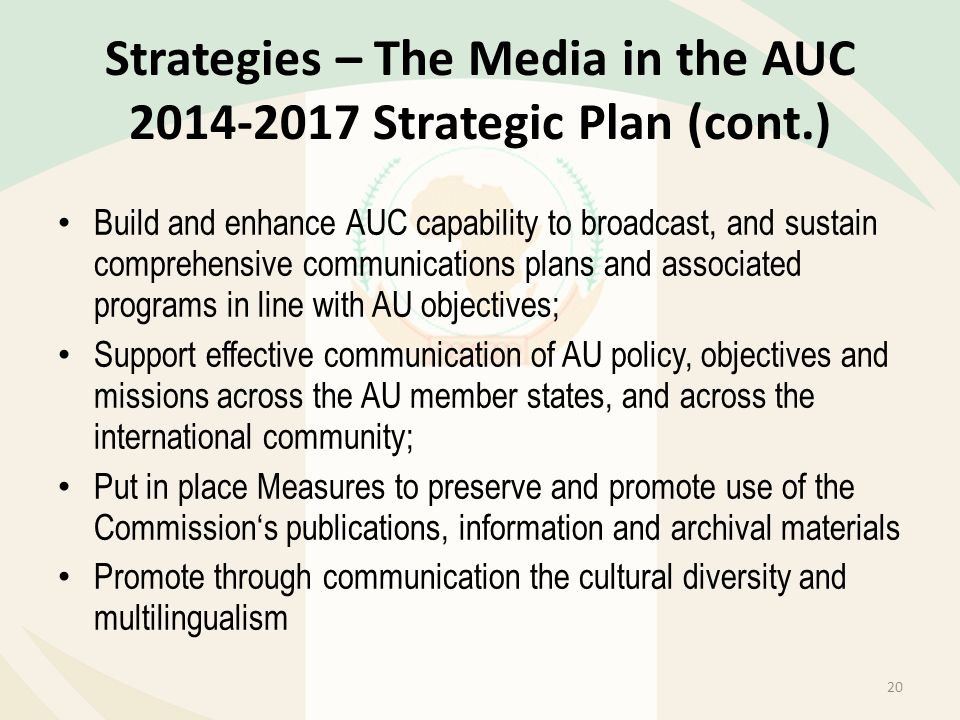 Strategies – The Media in the AUC 2014-2017 Strategic Plan (cont.)
