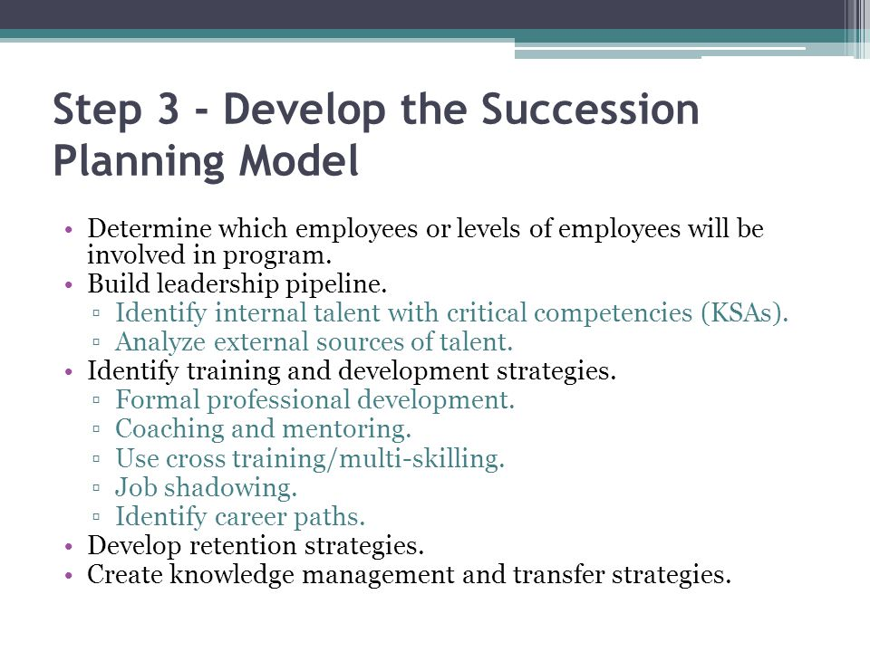 Step 3 - Develop the Succession Planning Model