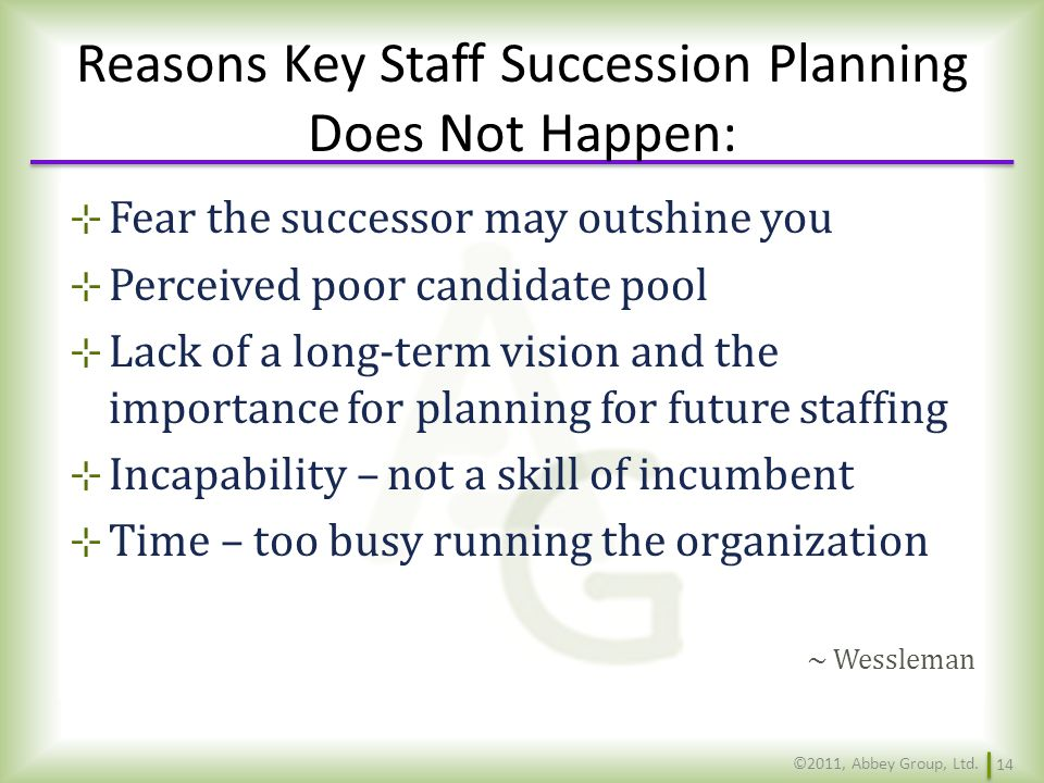 Reasons Key Staff Succession Planning Does Not Happen: