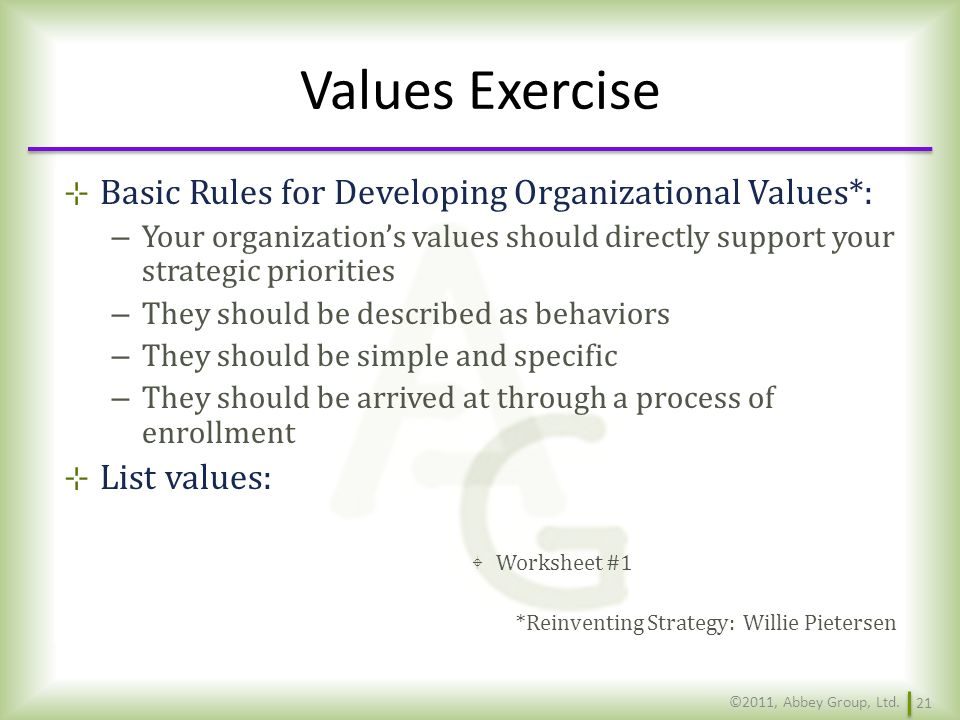Values Exercise Basic Rules for Developing Organizational Values*: