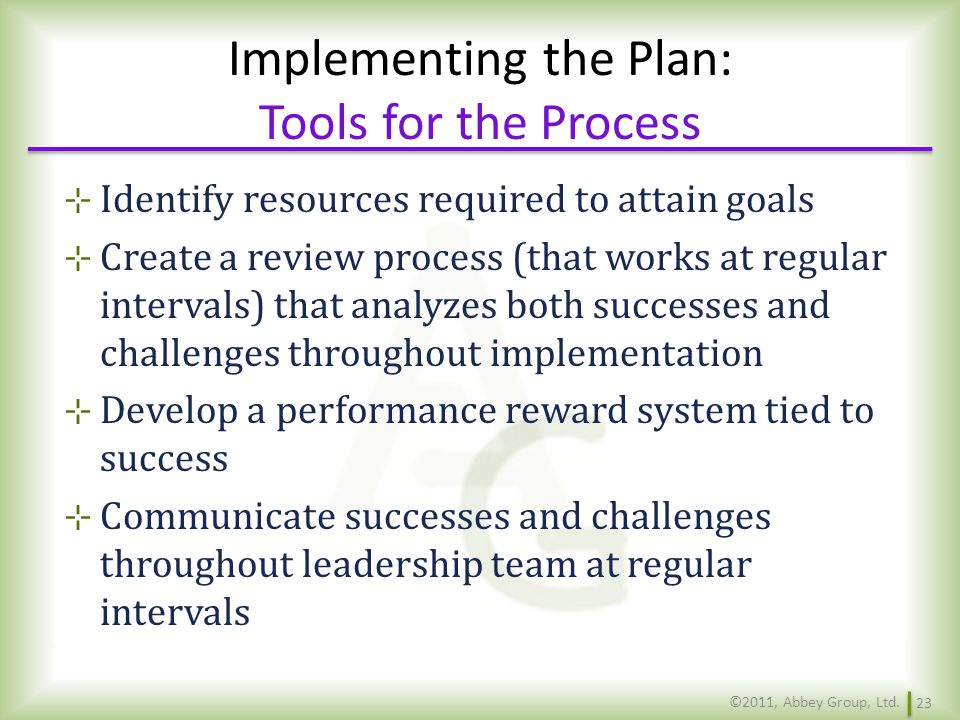 Implementing the Plan: Tools for the Process