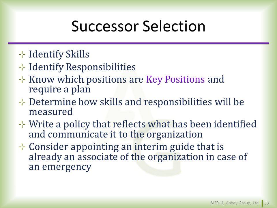 Successor Selection Identify Skills Identify Responsibilities