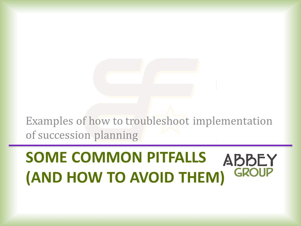 Some Common Pitfalls (and how to avoid them)