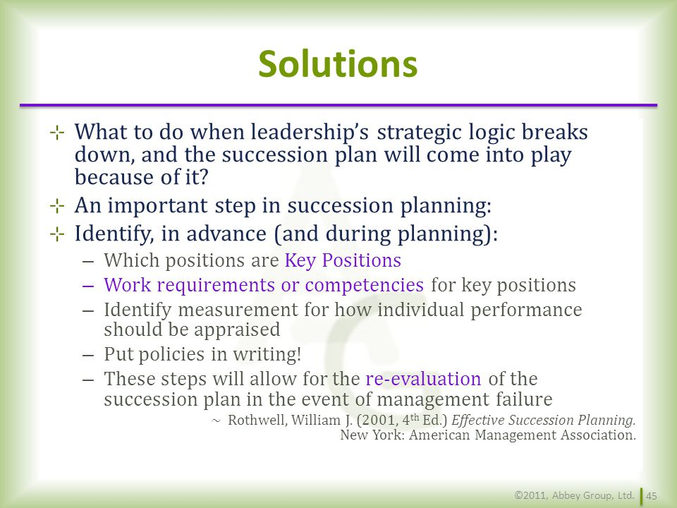 Solutions What to do when leadership's strategic logic breaks down, and the succession plan will come into play because of it