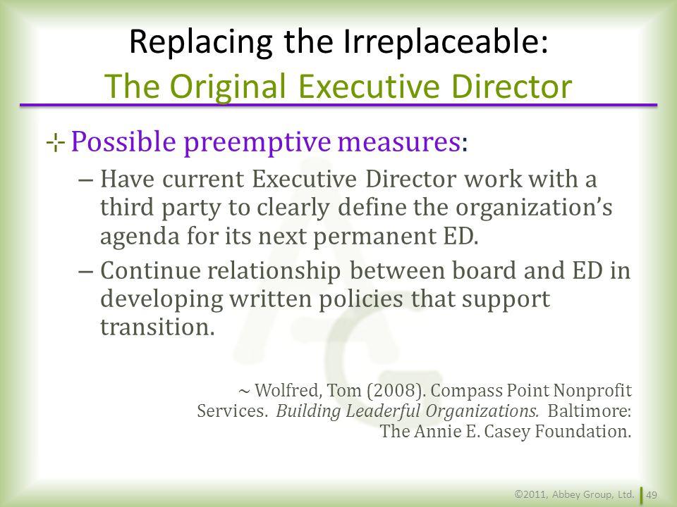 Replacing the Irreplaceable: The Original Executive Director