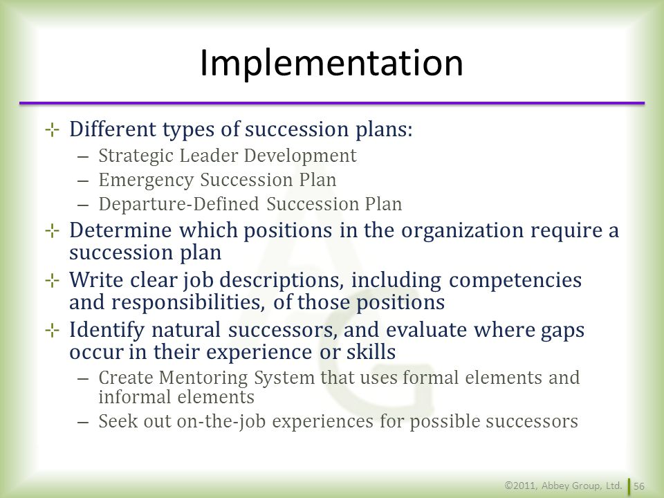 Implementation Different types of succession plans: