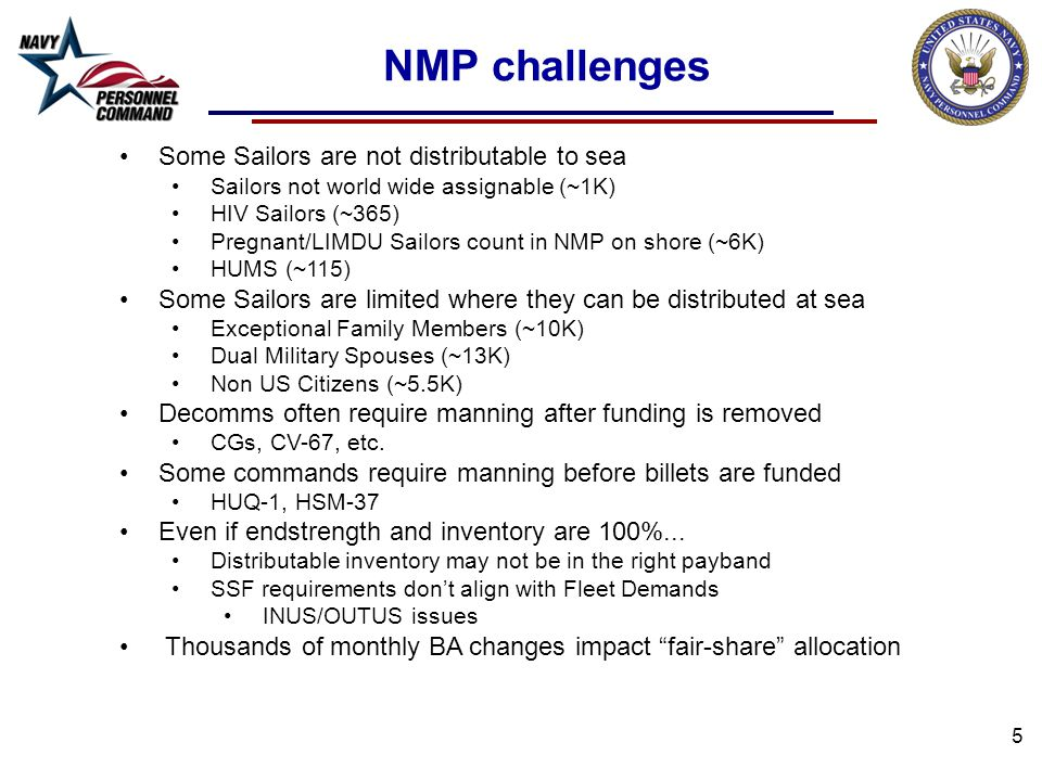 NMP challenges Some Sailors are not distributable to sea