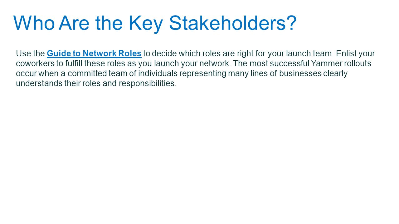 Who Are the Key Stakeholders