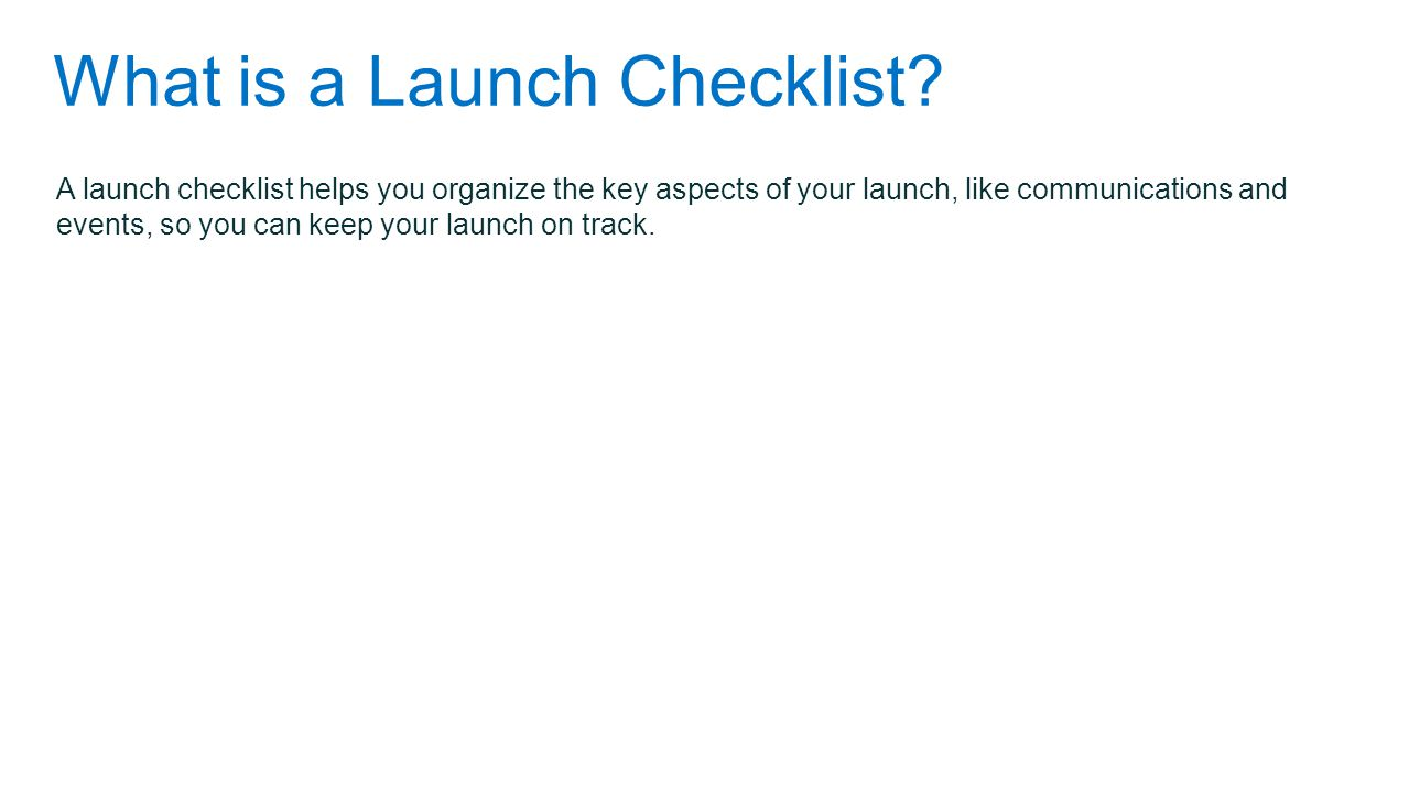 What is a Launch Checklist