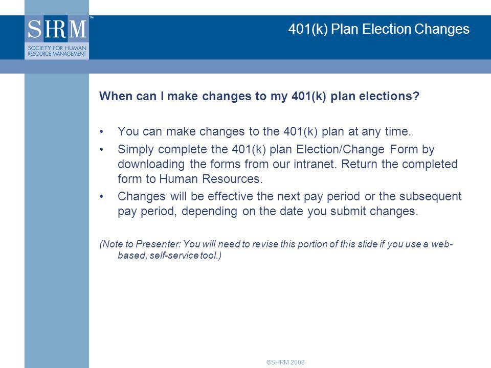 401(k) Plan Election Changes