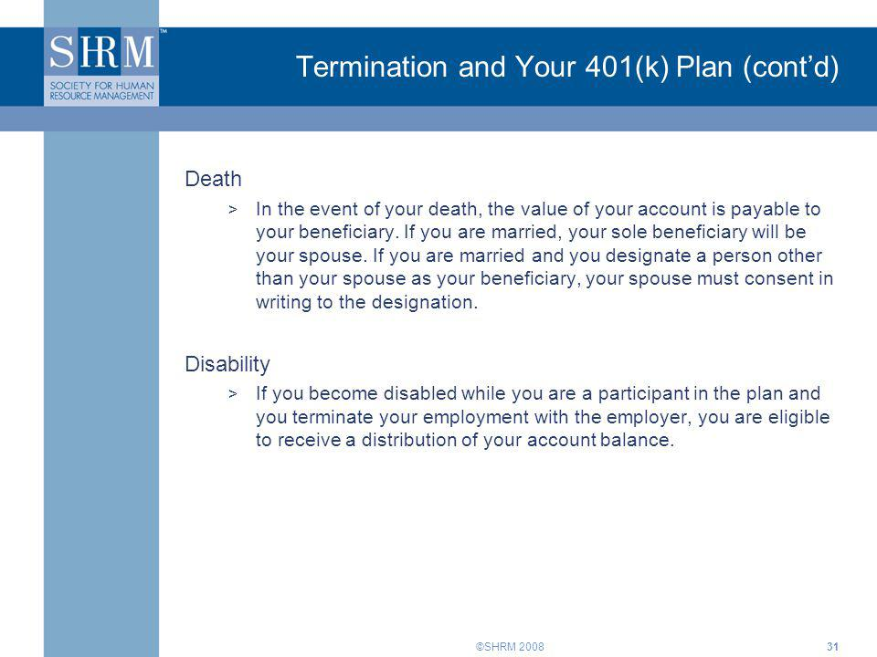 Termination and Your 401(k) Plan (cont'd)