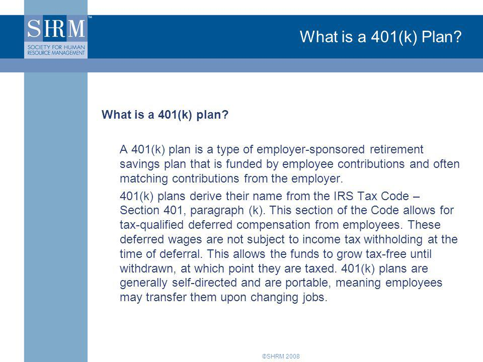 What is a 401(k) Plan What is a 401(k) plan