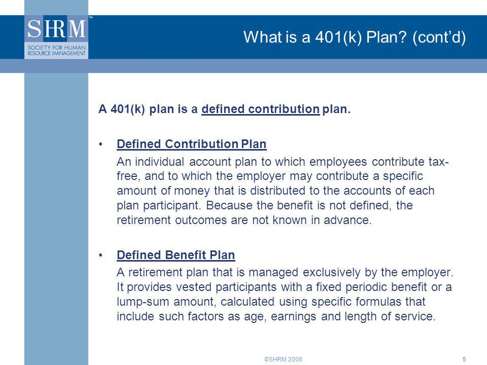 What is a 401(k) Plan (cont'd)