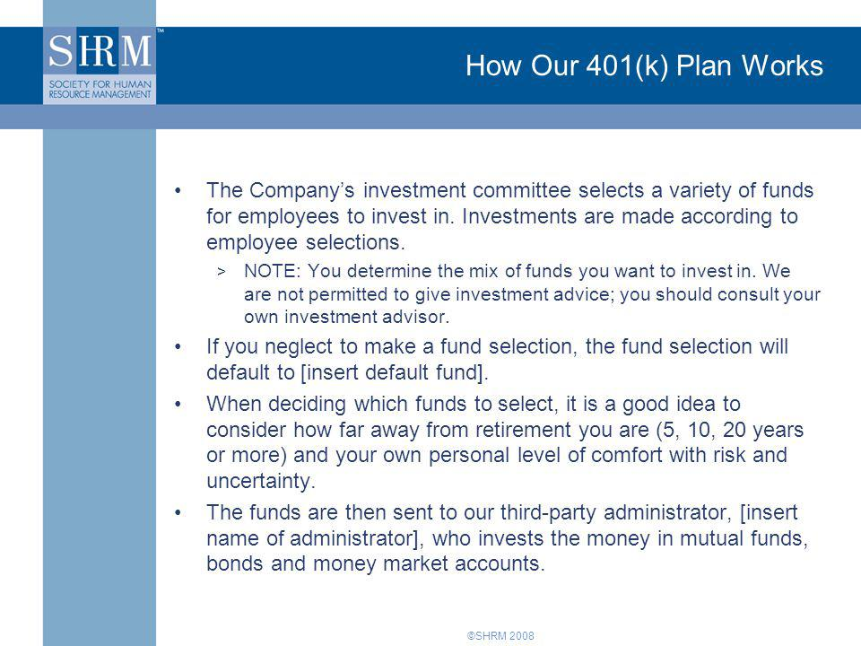 How Our 401(k) Plan Works