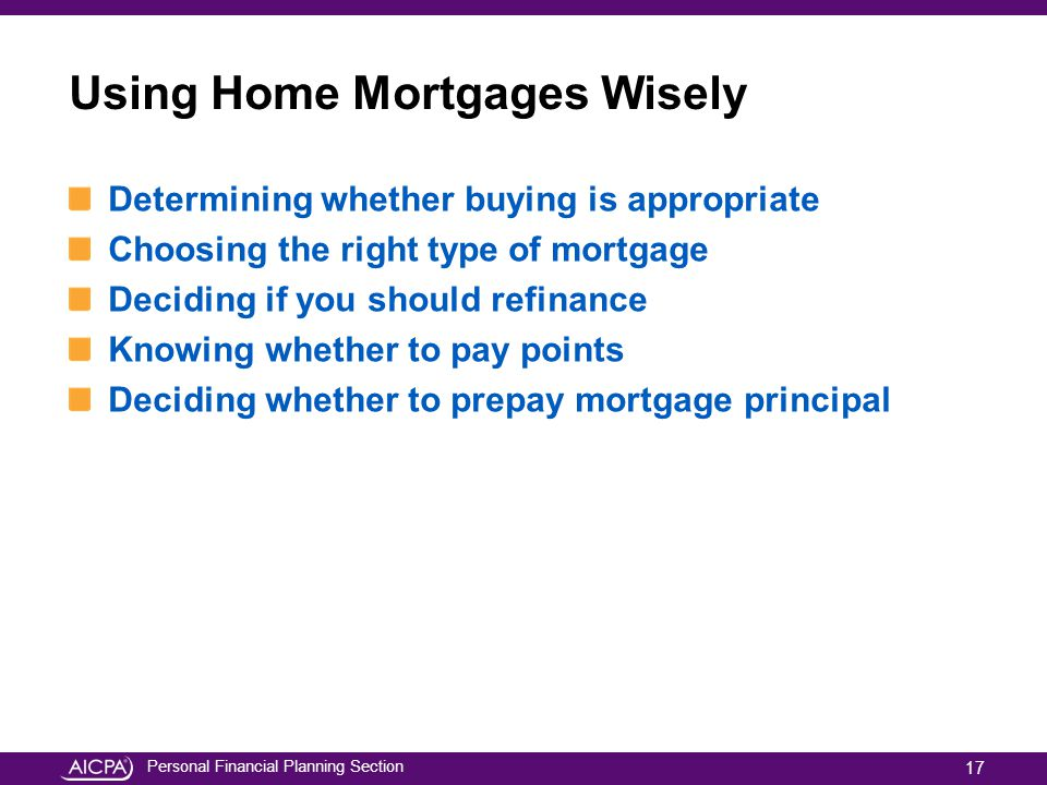 Using Home Mortgages Wisely
