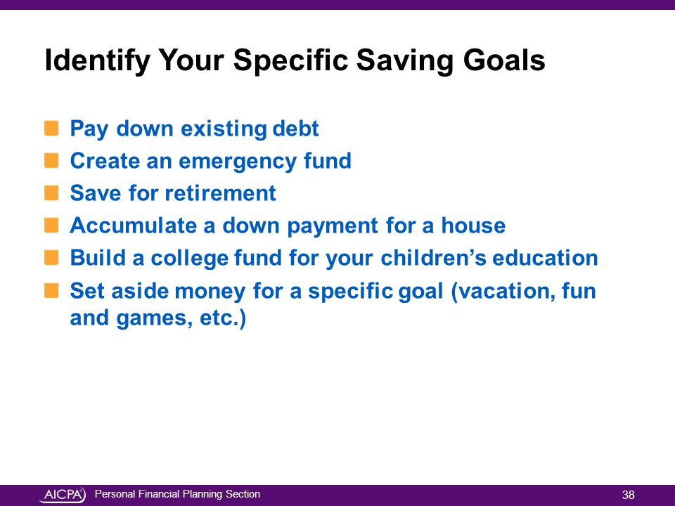 Identify Your Specific Saving Goals