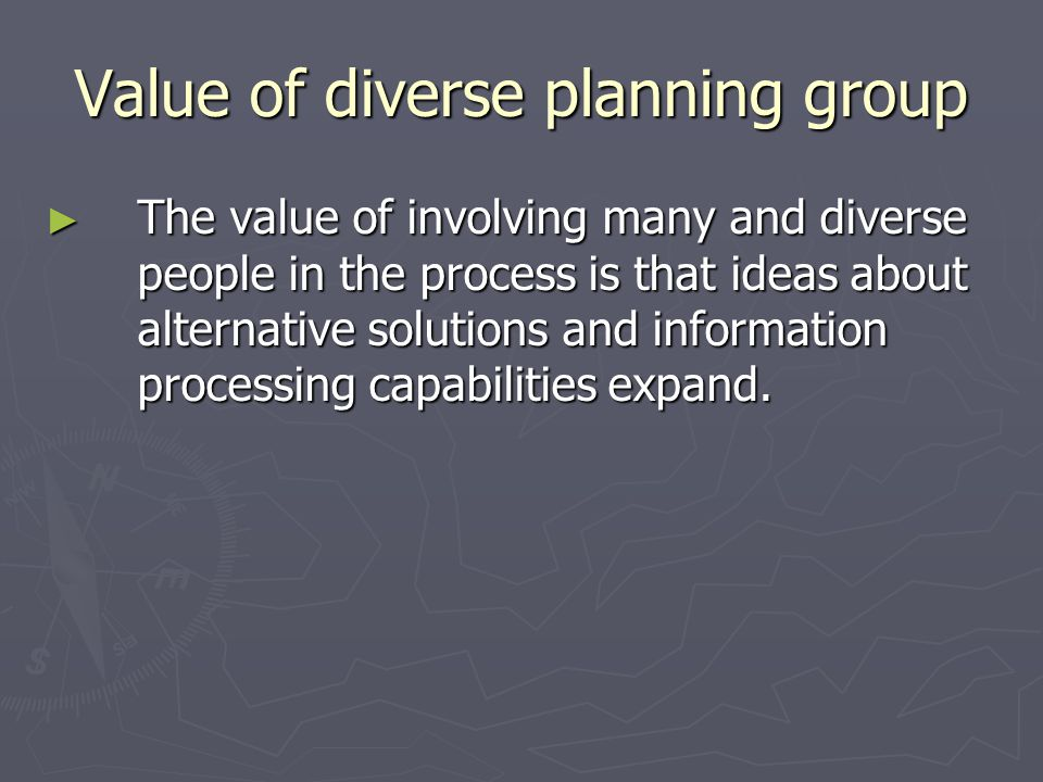 Value of diverse planning group