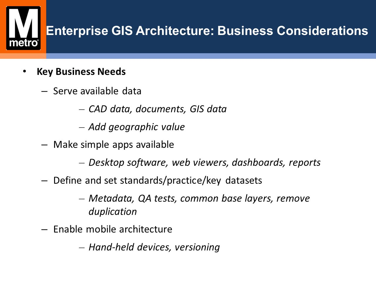 Enterprise GIS Architecture: Business Considerations