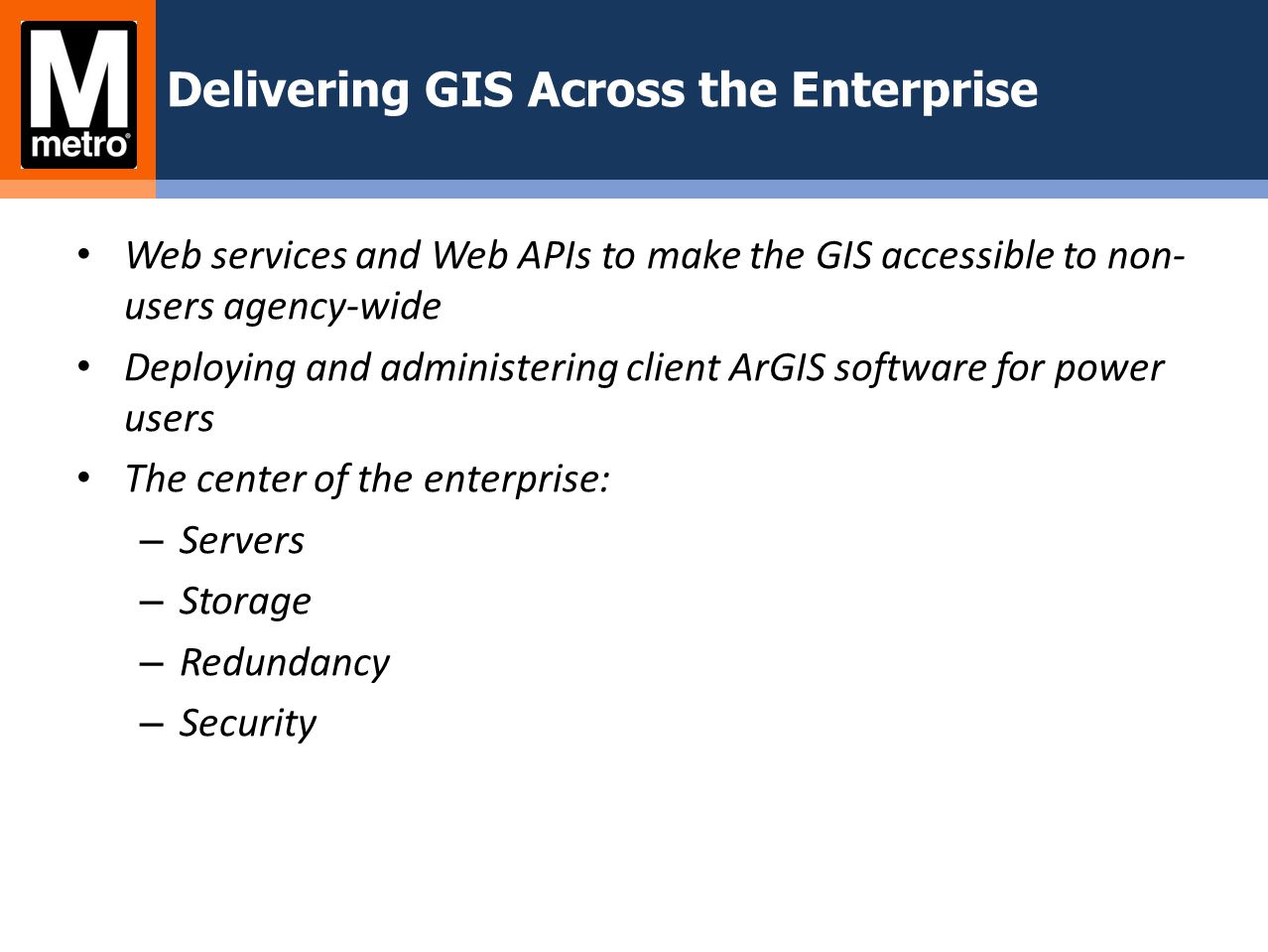 Delivering GIS Across the Enterprise