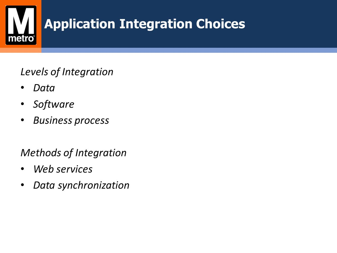 Application Integration Choices