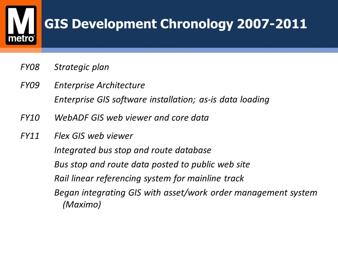 GIS Development Chronology 2007-2011