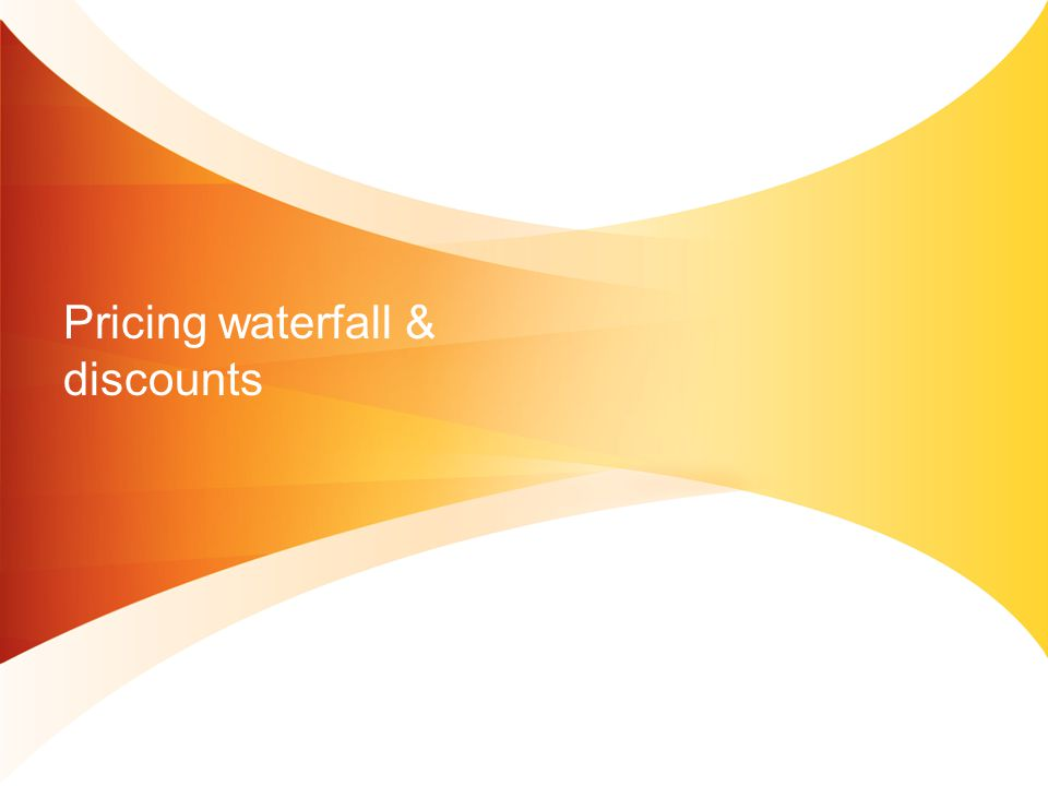 Pricing waterfall & discounts