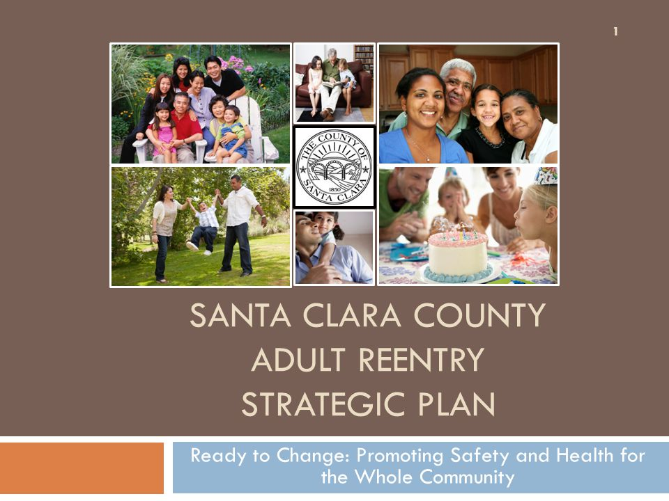 Santa clara county adult reentry strategic plan