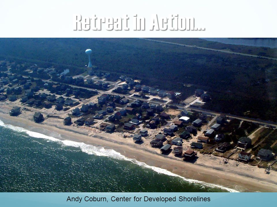 Andy Coburn, Center for Developed Shorelines