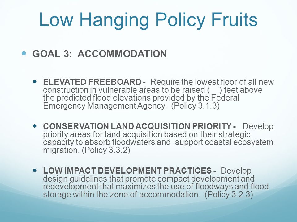 Low Hanging Policy Fruits