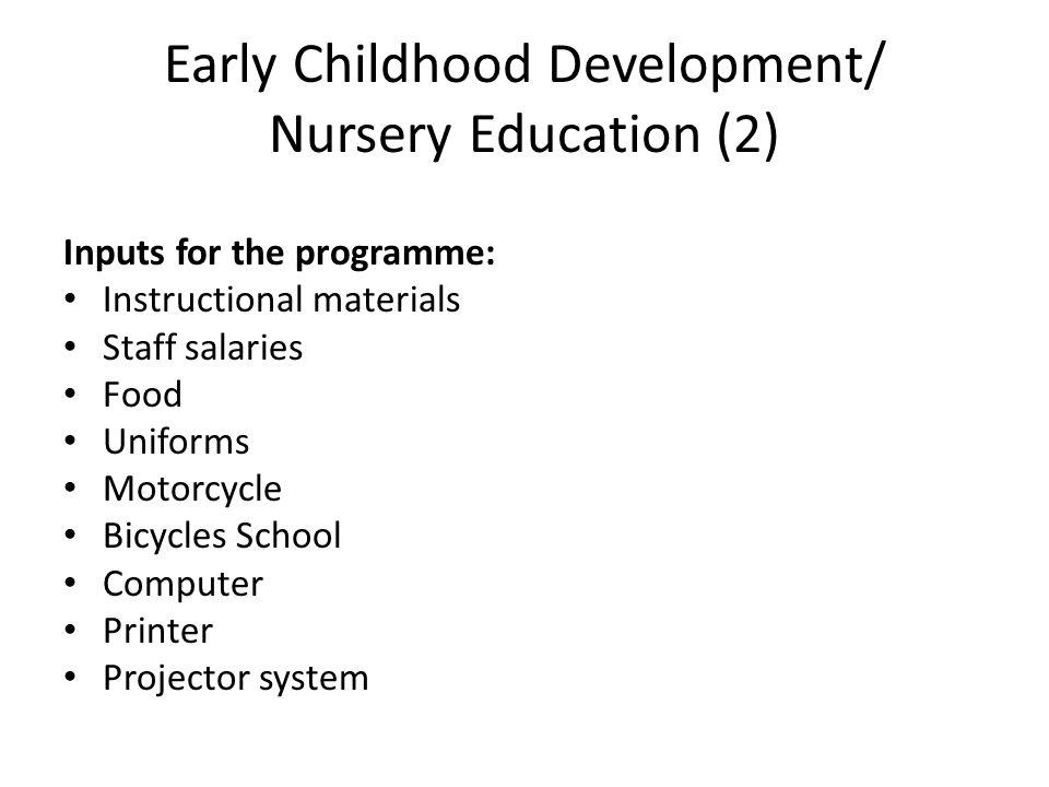 Early Childhood Development/ Nursery Education (2)