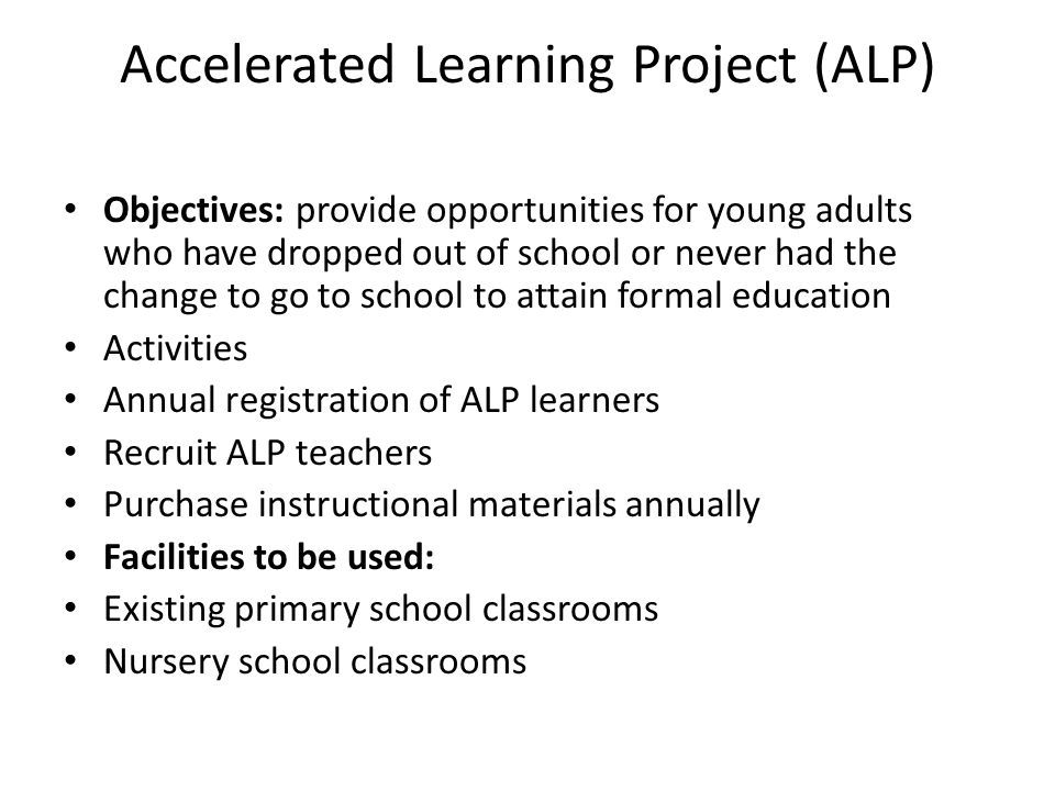 Accelerated Learning Project (ALP)