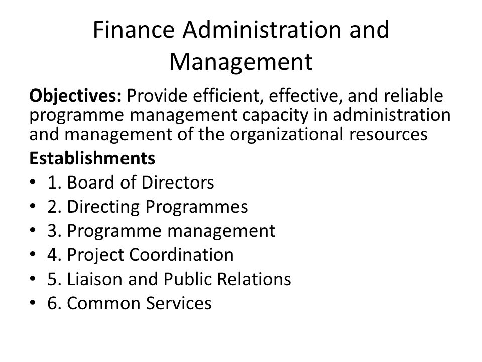 Finance Administration and Management