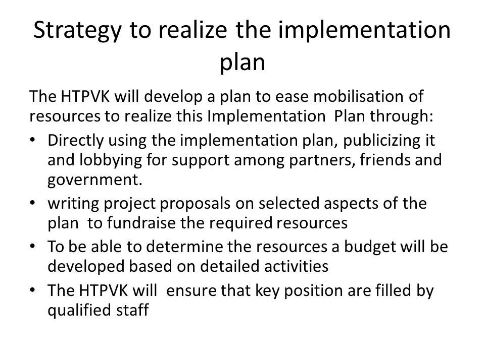 Strategy to realize the implementation plan