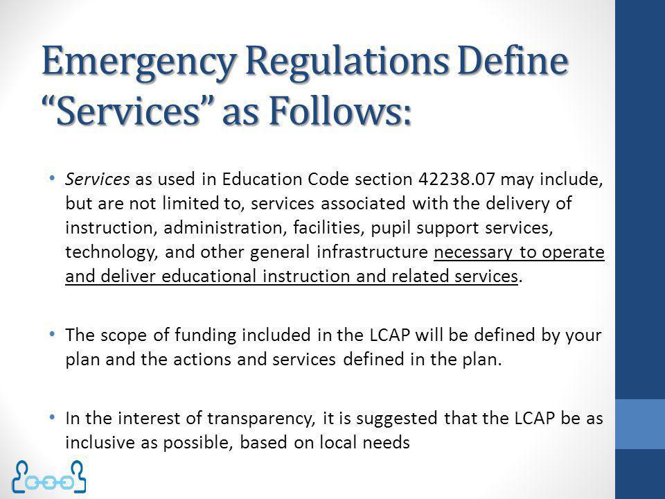 Emergency Regulations Define Services as Follows: