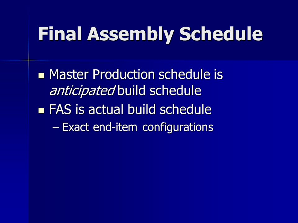 Final Assembly Schedule