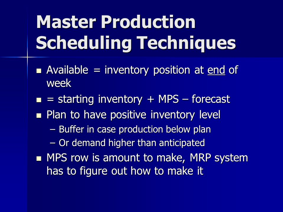 Master Production Scheduling Techniques