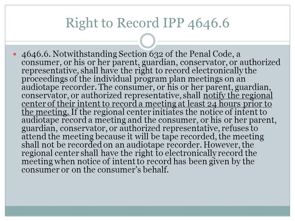Right to Record IPP 4646.6