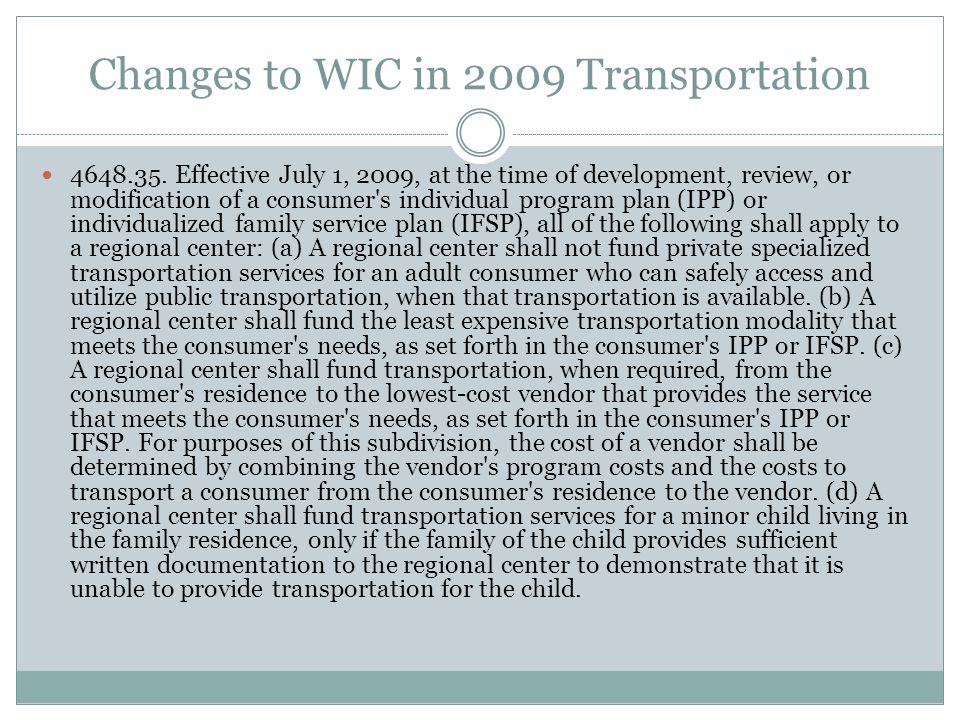 Changes to WIC in 2009 Transportation
