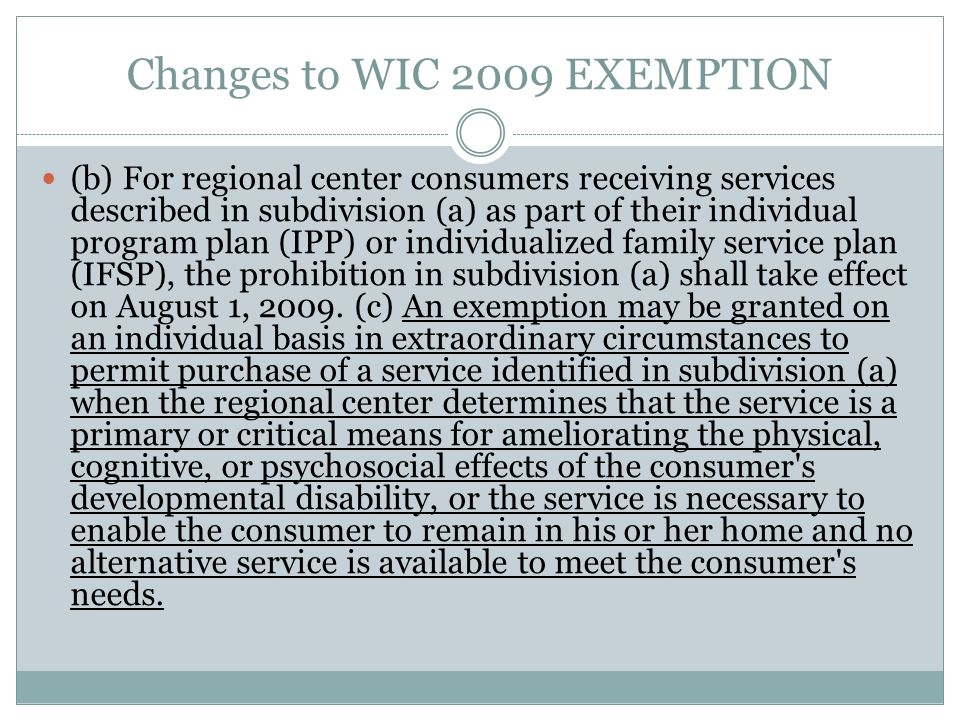 Changes to WIC 2009 EXEMPTION