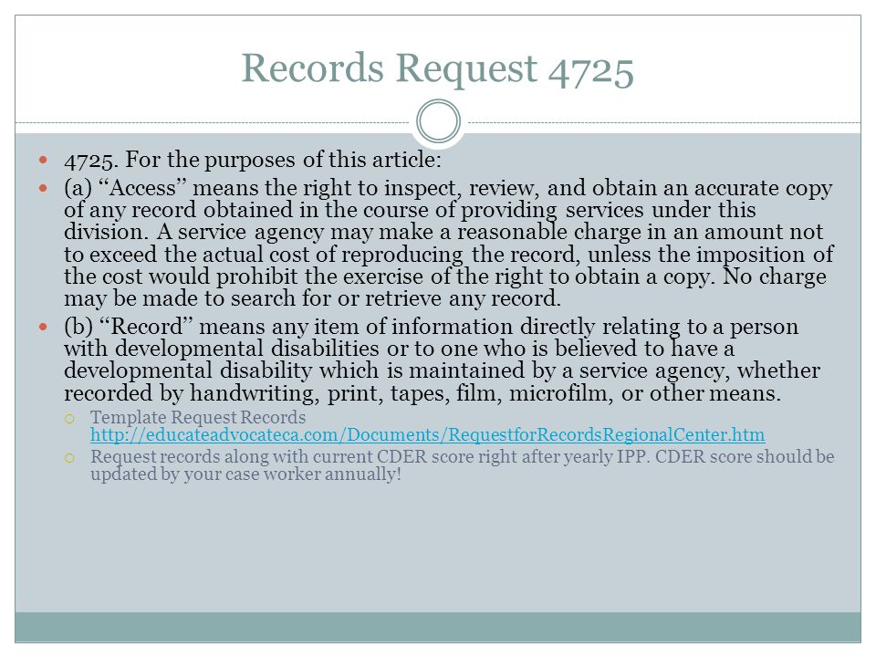Records Request 4725 4725. For the purposes of this article: